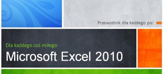 Proud Media - Przewodnik po Microsoft Excel 2010 – kurs
